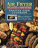 Air Fryer Black+Decker Toaster Oven Cookbook