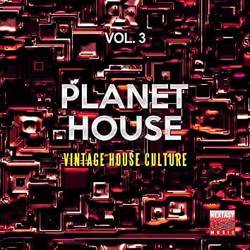 Planet House, Vol. 3 (Vintage House Culture)