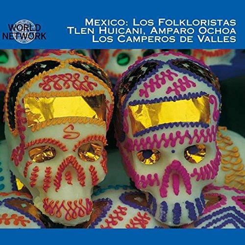 Los Folkloristas (World Network Mexico 22)