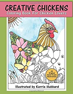 Creative Chickens Coloring Book