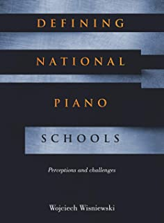 Defining National Piano Schools: Perceptions and challenges