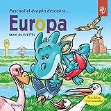 Pascual el Dragón Descubre Europa: Libro para niños para conscienciar sobre el cambio climático con Greta Thunberg: 5 (Pascual el dragón descubre el mundo)