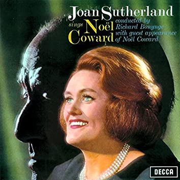 Joan Sutherland sings the Songs of Noël Coward