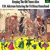 Nottingham Medley : Robin Hood / Sherwood Rangers (Aka Durham Rangers) / The King of the Cannibal Islands [feat. The Fictitious Danceband]