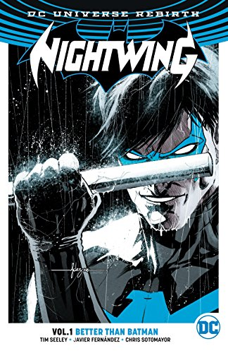 Nightwing TP Vol 1 Better Than Batman (Rebirth) (Batman: Dc Universe Rebirth)