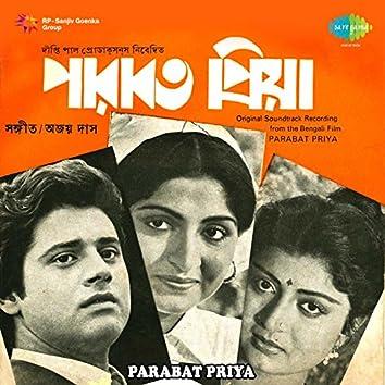 Parabat Priya (Original Motion Picture Soundtrack)