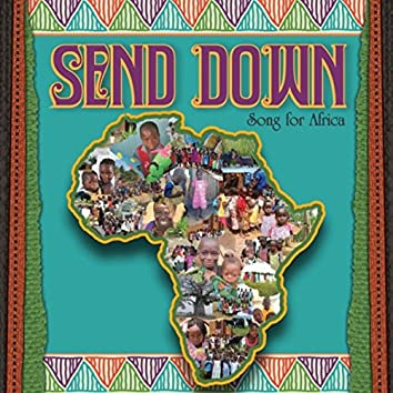 Send Down (Song for Africa)