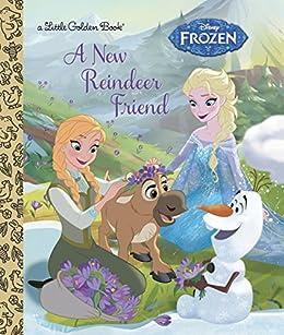 A New Reindeer Friend (Disney Frozen) (Little Golden Book) by [Jessica Julius, RH Disney]