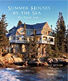 Summer Houses by the Sea: The Shingle Style