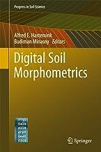 Digital Soil Morphometrics (Progress in Soil Science)