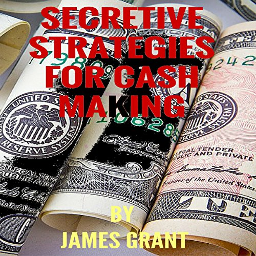 Secretive Strategy for Cash Making cover art