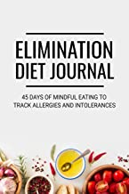 Elimination Diet Journal: 45 days Food Diary (6