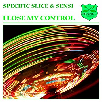 I Lose My Control