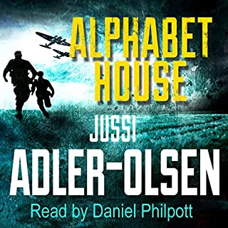 Alphabet House                   By:                                                                                                                                 Jussi Adler-Olsen                               Narrated by:                                                                                                                                 Daniel Philpott                      Length: 17 hrs and 47 mins     174 ratings     Overall 4.0
