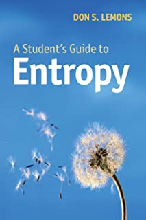 A Student's Guide to Entropy (Student's Guides)