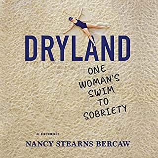 Dryland     One Woman's Swim to Sobriety              By:                                                                                                                                 Nancy Stearns Bercaw                               Narrated by:                                                                                                                                 Donna Postel                      Length: 7 hrs and 14 mins     Not rated yet     Overall 0.0