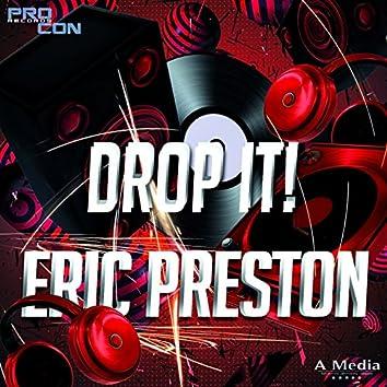 Drop It! (Erix Midnight)