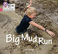 Big Mud Run: Phase 2 (Big Cat Phonics for Little Wandle Letters and Sounds Revised)