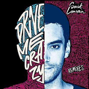 Drive Me Crazy (Remixes)