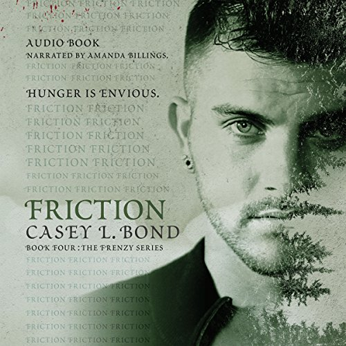 Friction: The Frenzy Series, Book 4