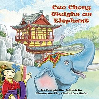 Cao Chong Weighs an Elephant audiobook cover art
