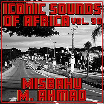 Iconic Sounds Of Africa - Vol. 90