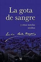 La gota de sangre: y otras novelas ocultas (Spanish Edition)