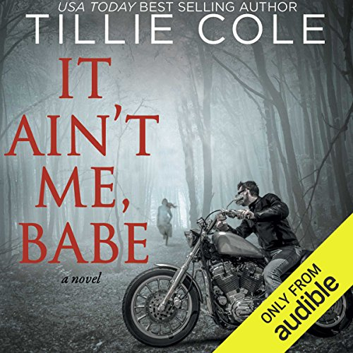 It Ain't Me, Babe audiobook cover art