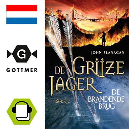 De brandende brug (De Grijze Jager 2) audiobook cover art