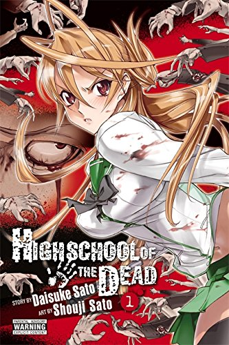 Highschool of the Dead, Vol. 1: 01