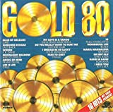 gold of the 80 (CD Compilation, 16 Tracks) ofra haza - im nin'alu / b.v.s.m.p. - i need you / koreana - hand in hand / kylie minogue - i should be so lucky / guillermo marchena - my love is a tango / f.r. david - words / mike oldfield - moonlight shadow / frank duval - angel of mine etc.