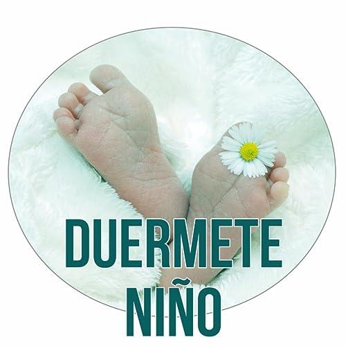 Duermete Niño - Canciones de Cuna para Niños, Mejores ...
