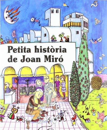 Petita història de Joan Miró (Petites Històries)