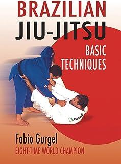 Brazilian Jiu-Jitsu Basic Techniques