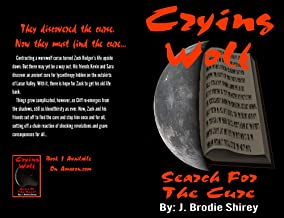 Crying Wolf: Search For The Cure