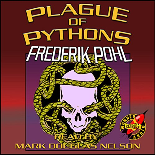 Plague of Pythons audiobook cover art