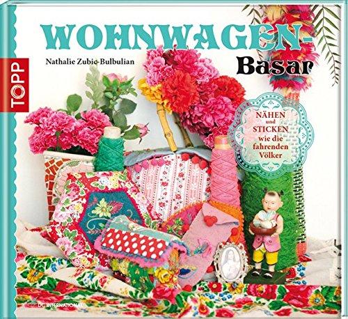 Wohnwagen-Bazar: Nähen und Sticken wie...