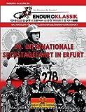 39. Internationale Sechstagefahrt in Erfurt: Ein historischer Rückblick auf das große DDR-Motorsportereignis