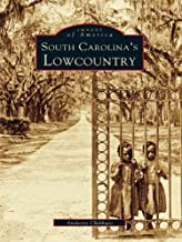 South Carolina's Lowcountry (Images of America)