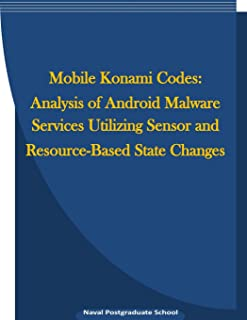 Mobile Konami Codes: Analysis of Android Malware Services Utilizing Sensor and Resource-Based State Changes
