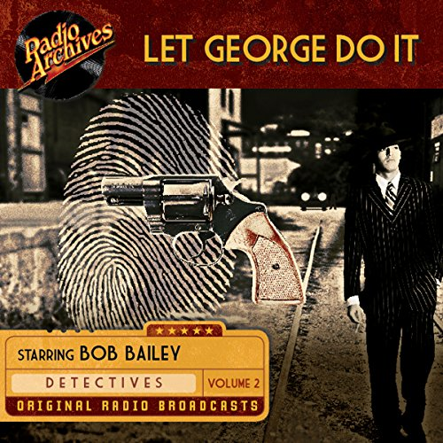 Let George Do It, Volume 2 audiobook cover art