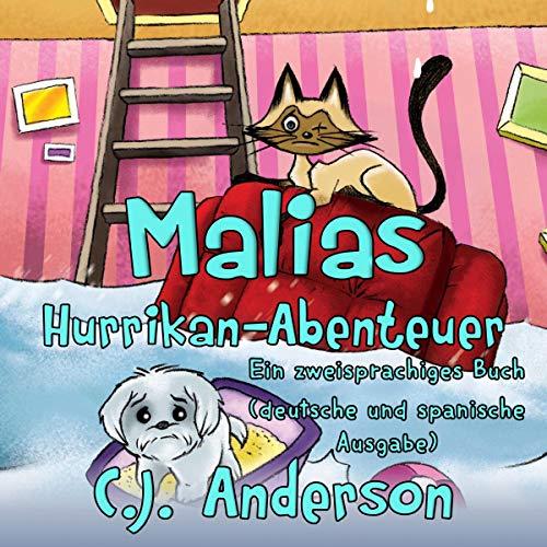 Malias Hurrikan-Abenteuer: Ein zweisprachiges Buch Titelbild