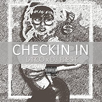 Checkin' In (I'm Workin') - Single