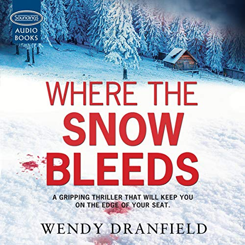 Where the Snow Bleeds audiobook cover art