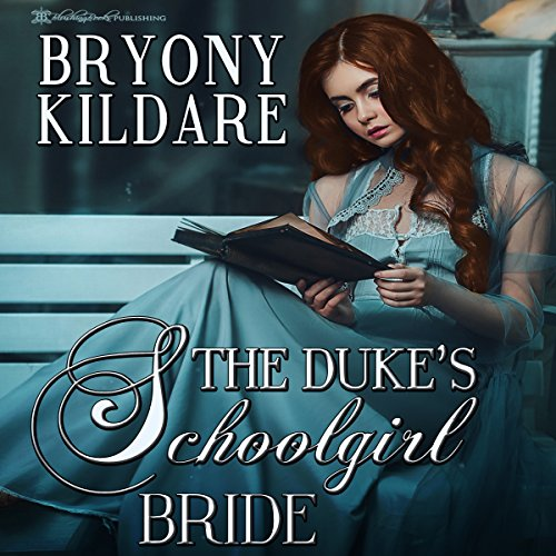 The Duke's Schoolgirl Bride audiobook cover art
