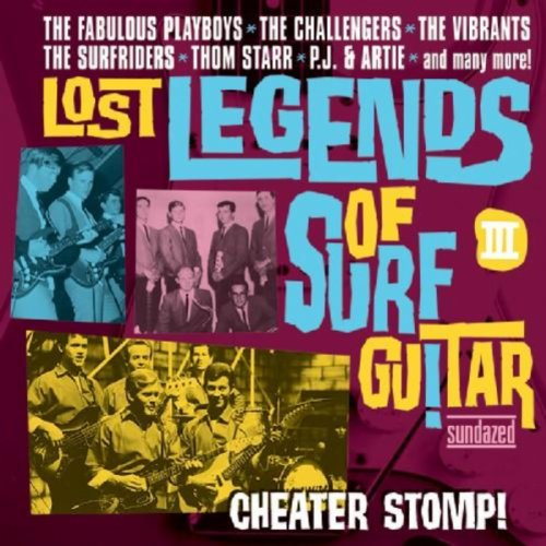 Lost Legends Of Surf Guitar - Cheater Stomp