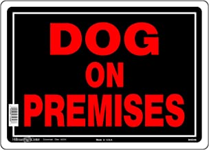 Hillman 848546 Dog On Premises Sign, Black and Red Aluminum Metal, 10x14 Inches 1-Sign