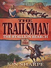 Trailsman 202: The Stallion Search