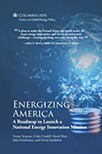 Energizing America: A Roadmap to Launch a National Energy Innovation Mission PDF