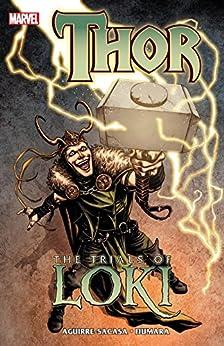 Thor: The Trials of Loki (Loki (2010-2011)) by [Roberto Aguirre-Sacasa, Sebastian Fiumara, Sebastiàn Fiumara]